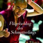 Buch: Flügelschlag des Schmetterlings – Tibeter erzählen