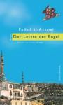 Fadhil al-Azzawi – Der Letzte der Engel
